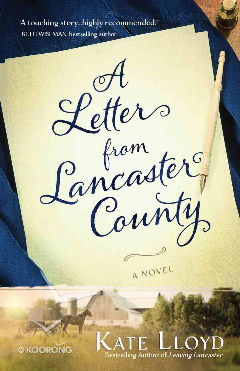 A Letter From Lancaster County (#01 in Lancaster Discoveries Series) eBook