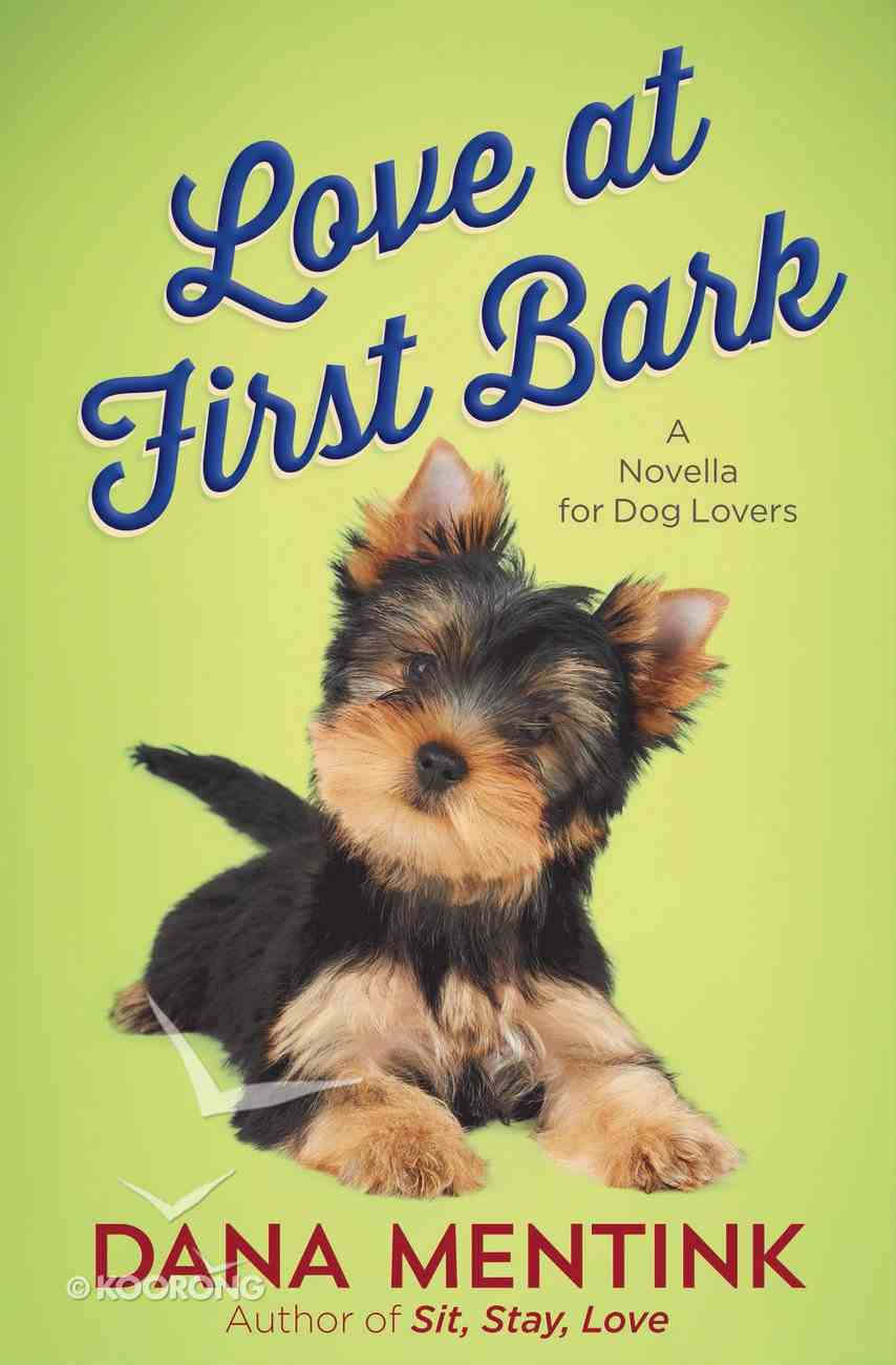 Love At First Bark (Free Short Story) eBook