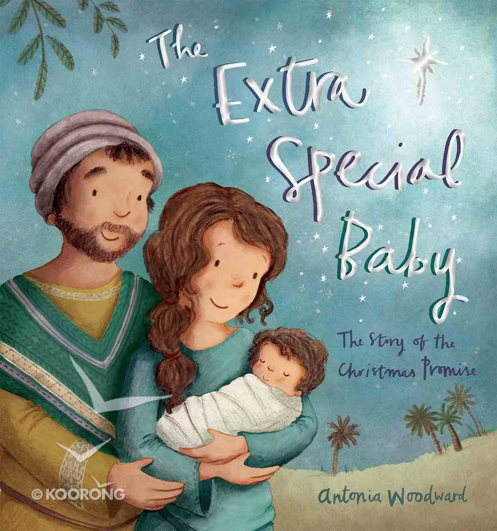 The Extra Special Baby: The Story of the Christmas Promise Paperback