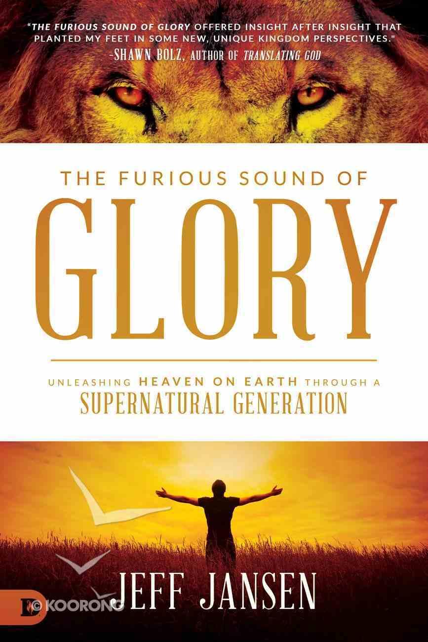 The Furious Sound of Glory eBook