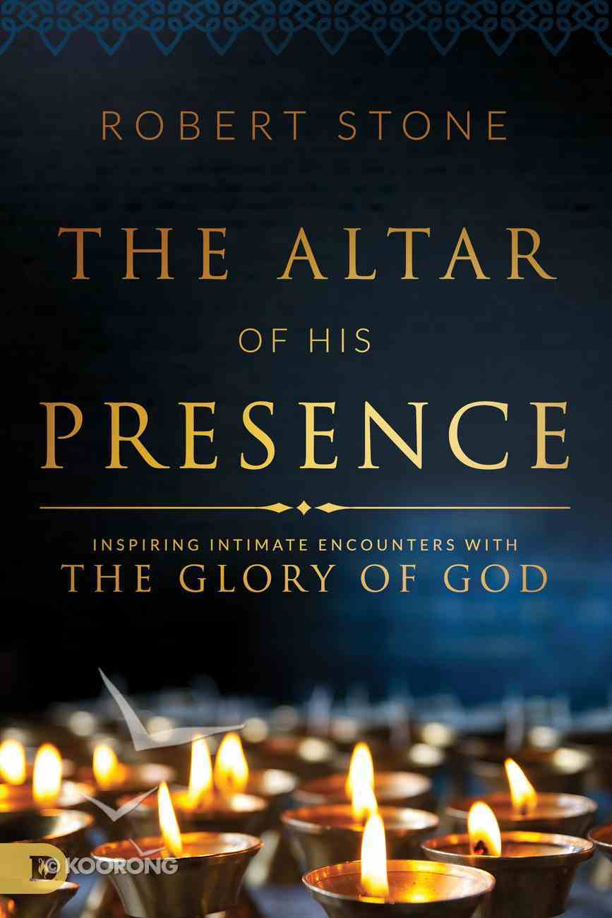 The Altar of His Presence eBook