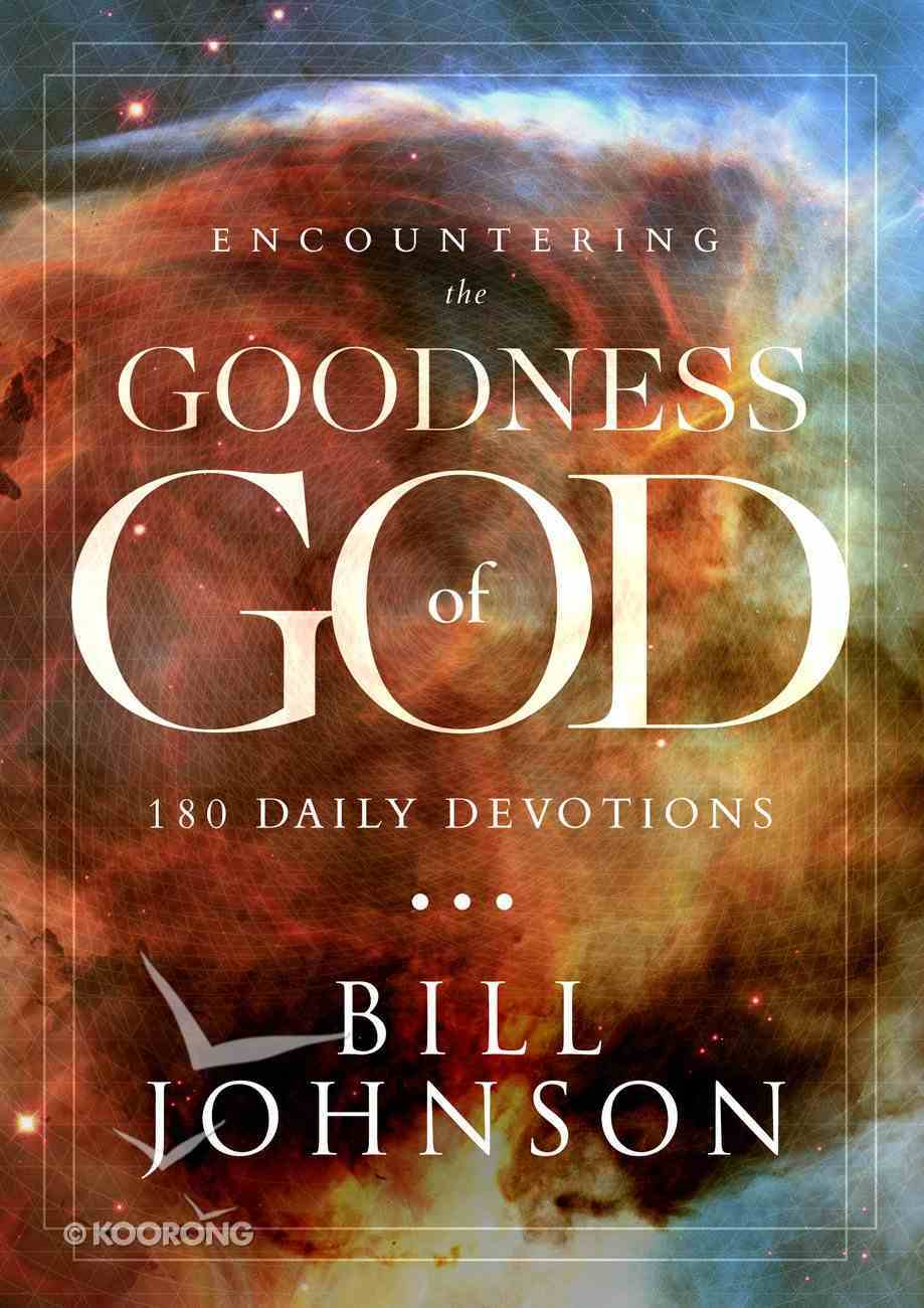 Encountering the Goodness of God eBook