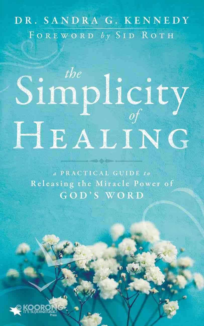 The Simplicity of Healing eBook