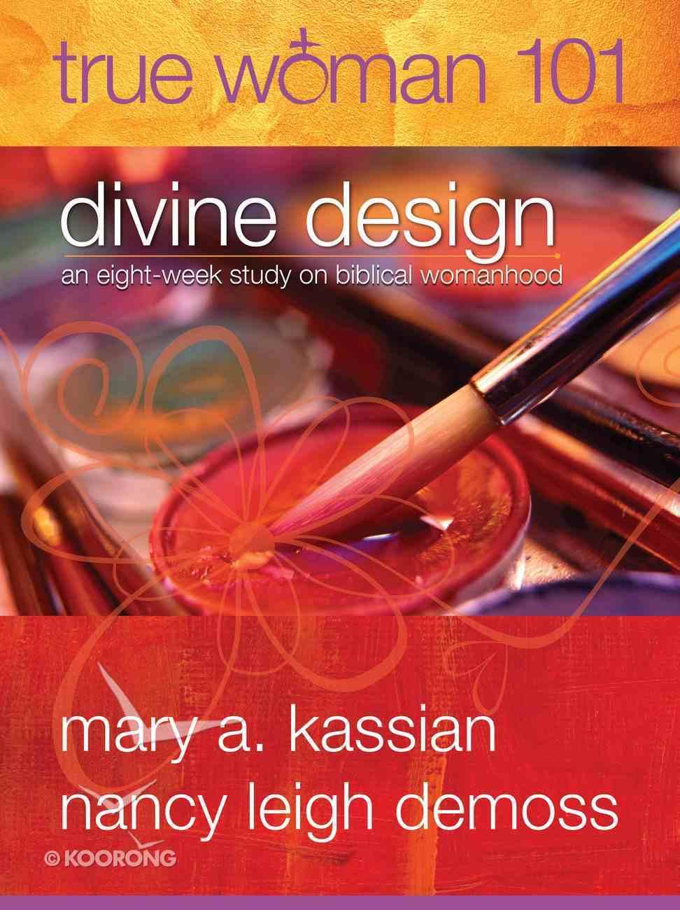 True Woman 101: Divine Design eBook