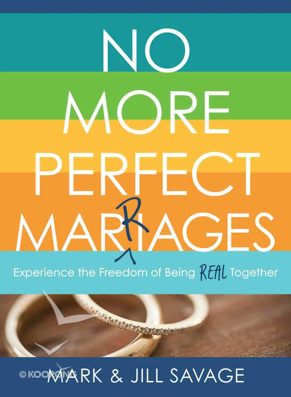 No More Perfect Marriages eBook