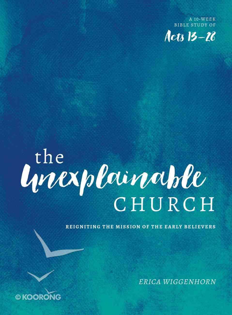 The Unexplainable Church eBook
