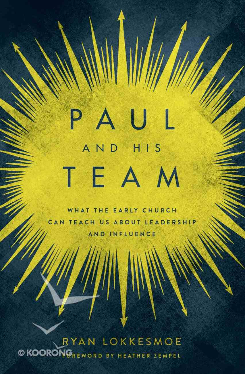 Paul and His Team eBook
