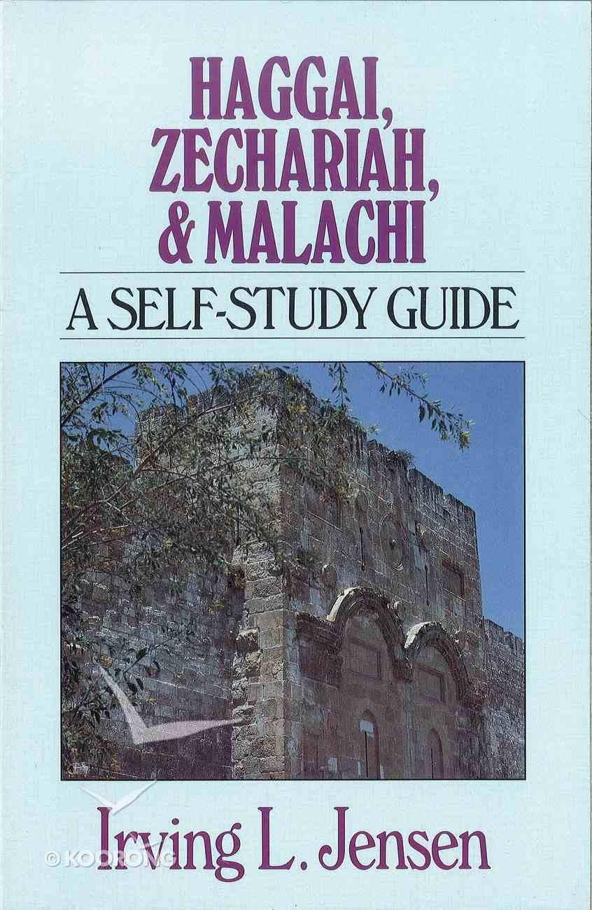 Haggai, Zechariah & Malachi- Jensen Bible Self Study Guide (Jensen Bible Self Study Guide Series) eBook
