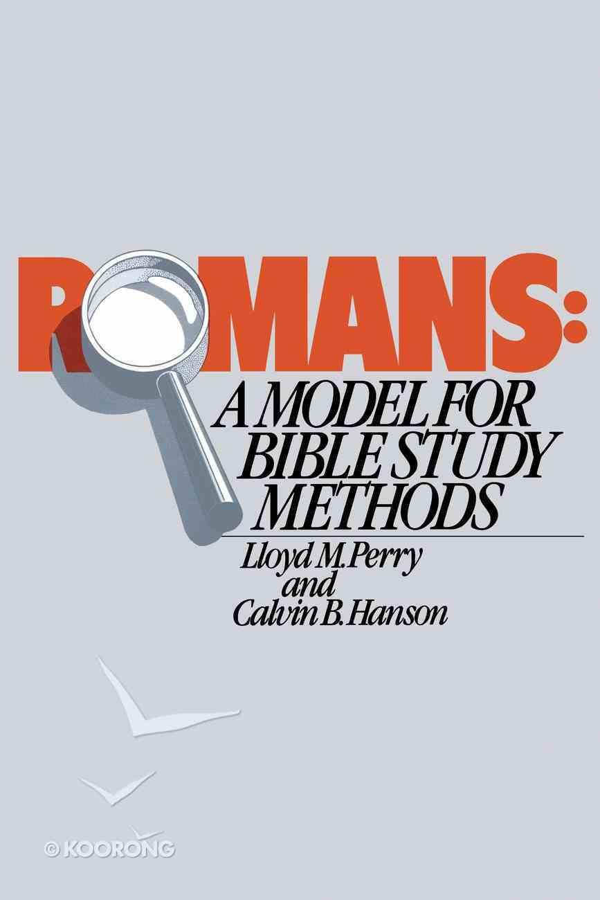 Romans: A Model For Bible Study Methods eBook