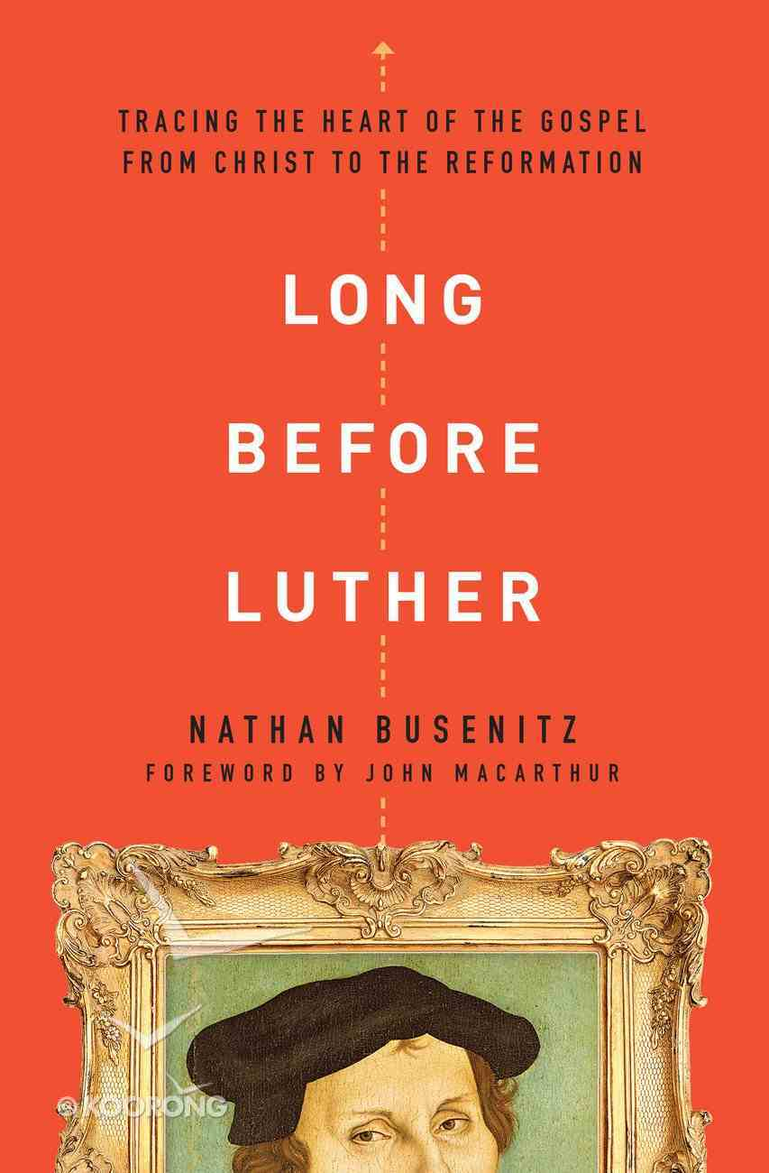 Long Before Luther eBook