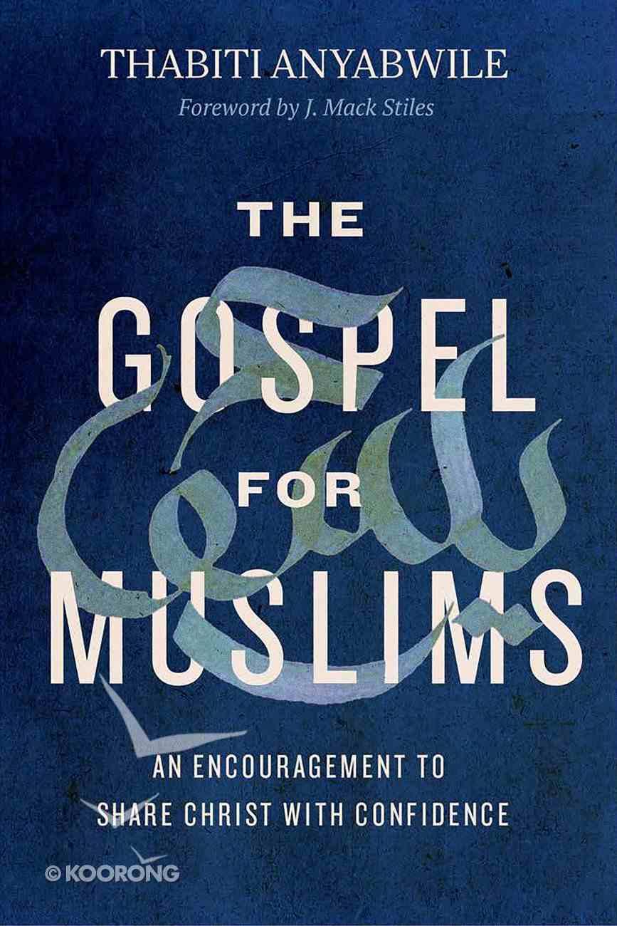 The Gospel For Muslims eBook