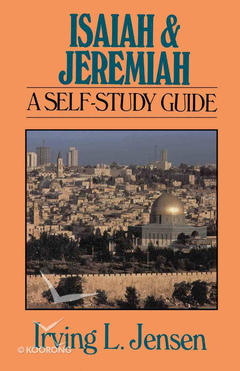 Isaiah & Jeremiah- Jensen Bible Self Study Guide (Self-study Guide Series) eBook
