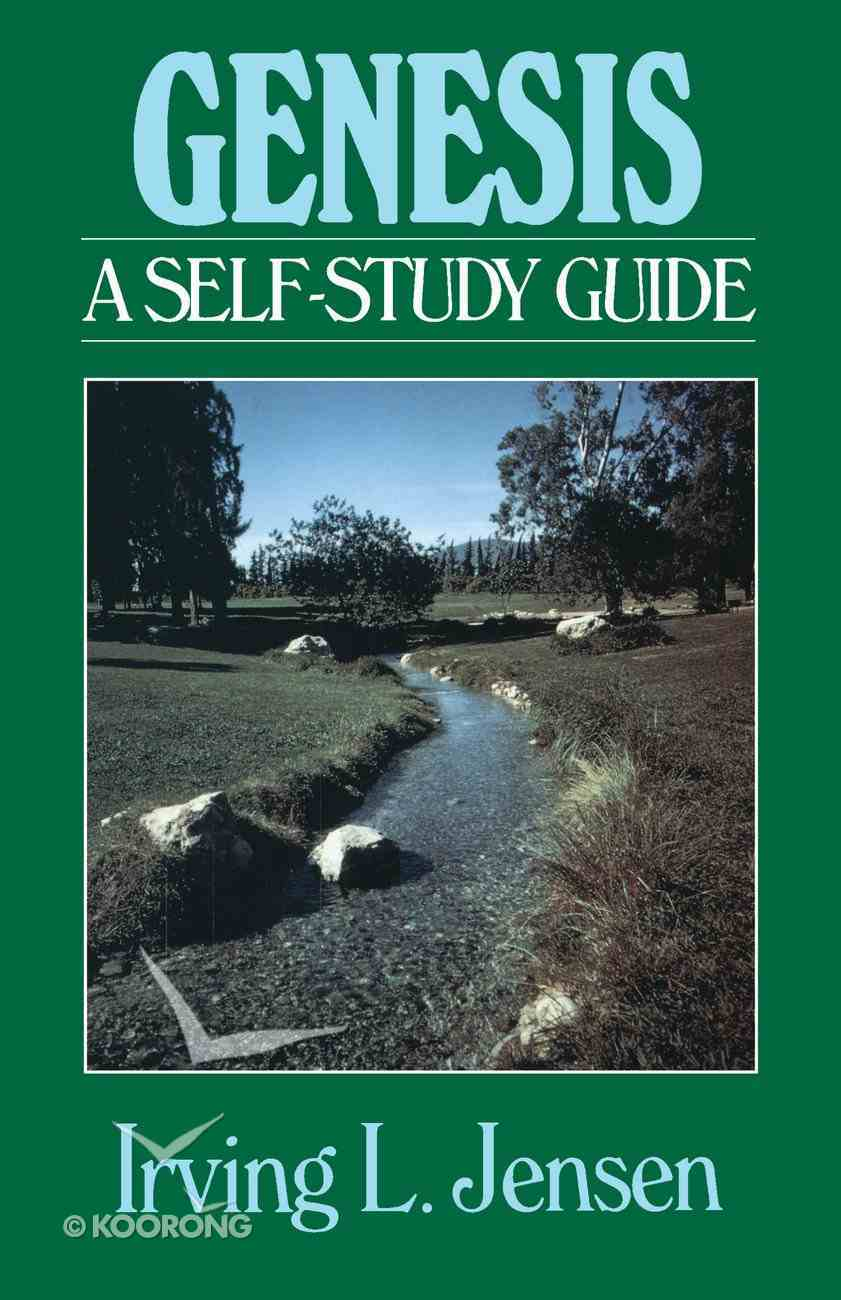 Genesis- Jensen Bible Self Study Guide (Self-study Guide Series) eBook