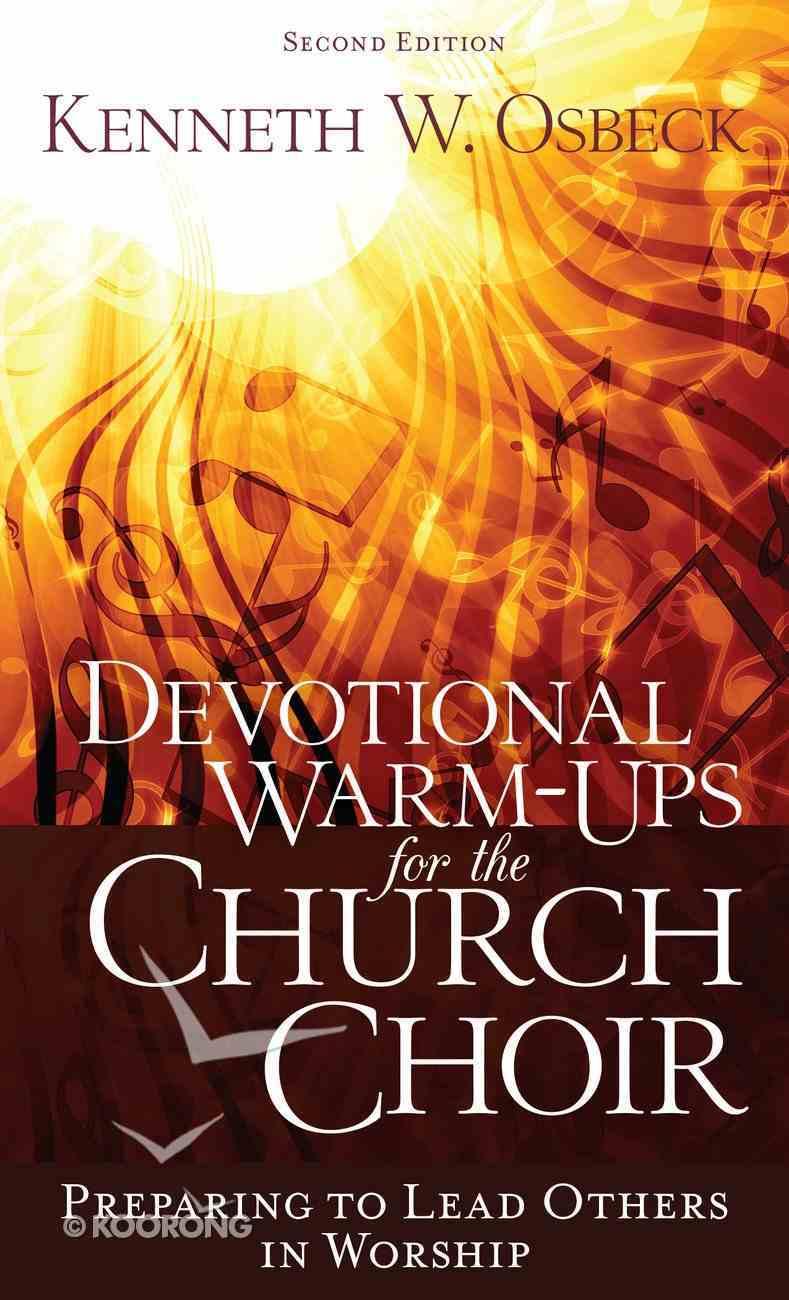 Devotional Warm-Ups For the Church Choir eBook