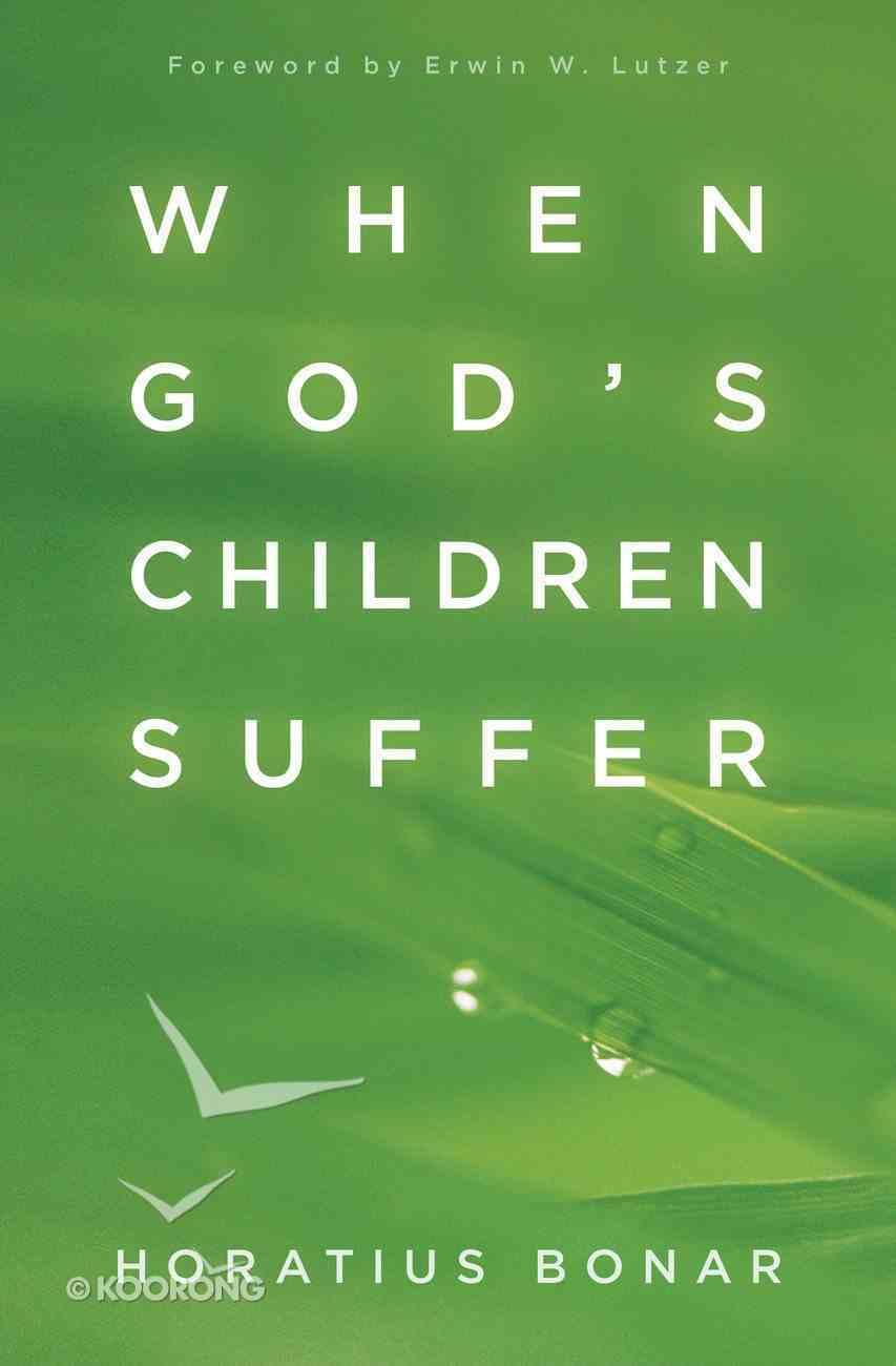 When God's Children Suffer eBook