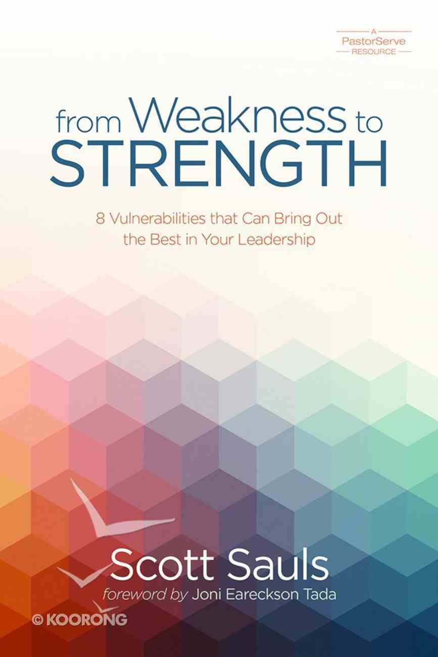 From Weakness to Strength eBook