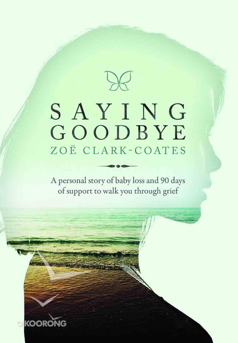 Saying Goodbye eBook