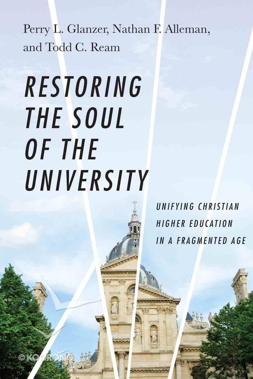 Restoring the Soul of the University eBook