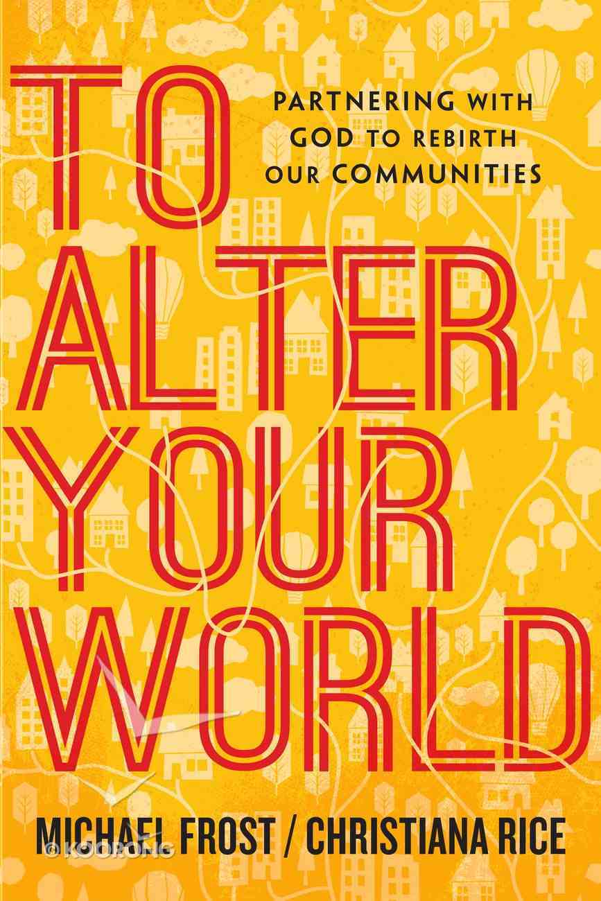 To Alter Your World eBook