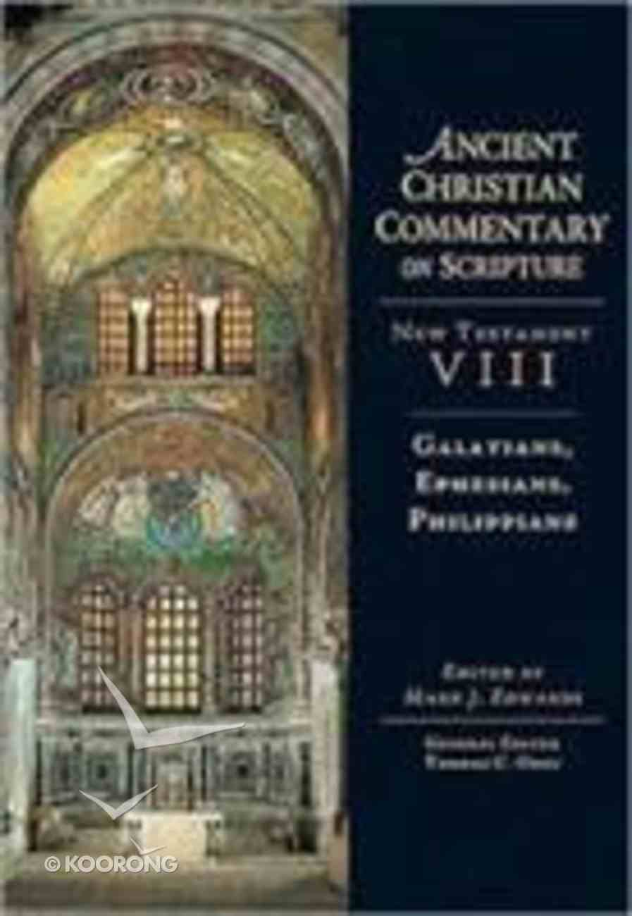 Accs NT: Galatians, Ephesians, Philippians (Ancient Christian Commentary On Scripture: New Testament Series) eBook