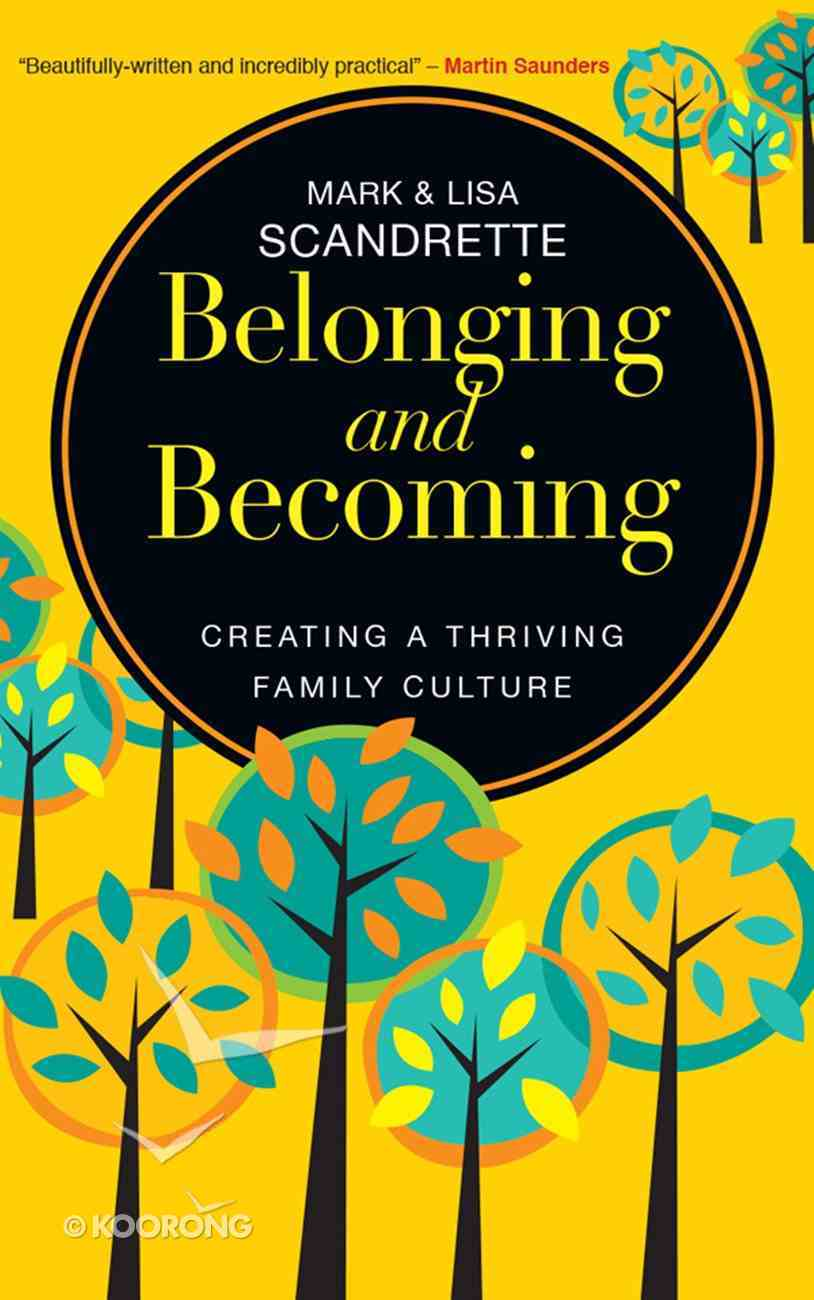 Belonging and Becoming: Creating a Thriving Family eBook