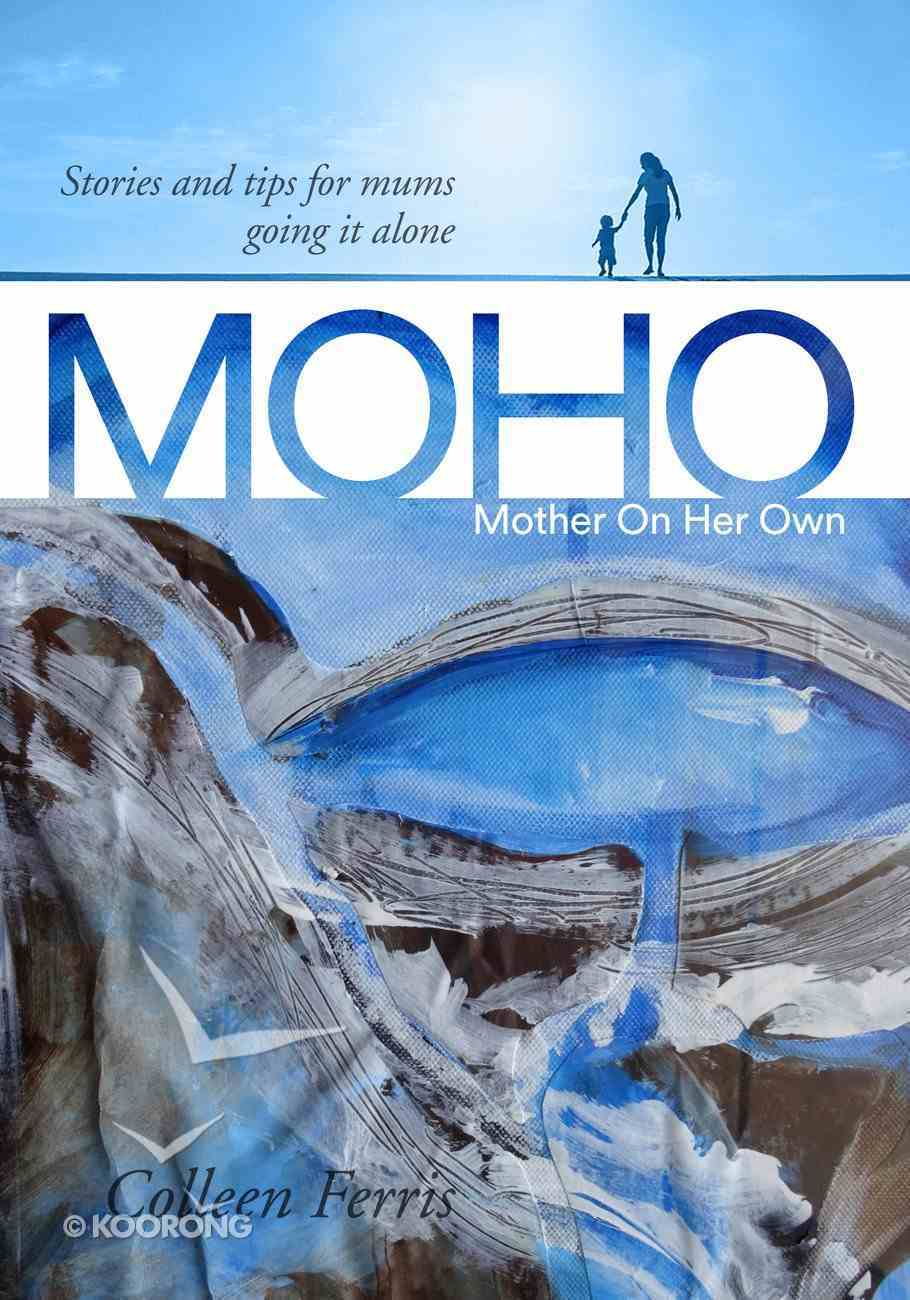 Moho: Mother on Her Own eBook