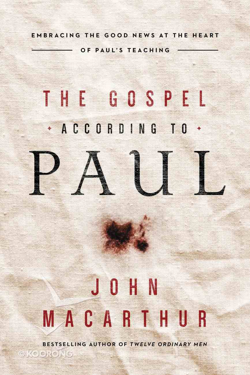 The Gospel According to Paul eBook