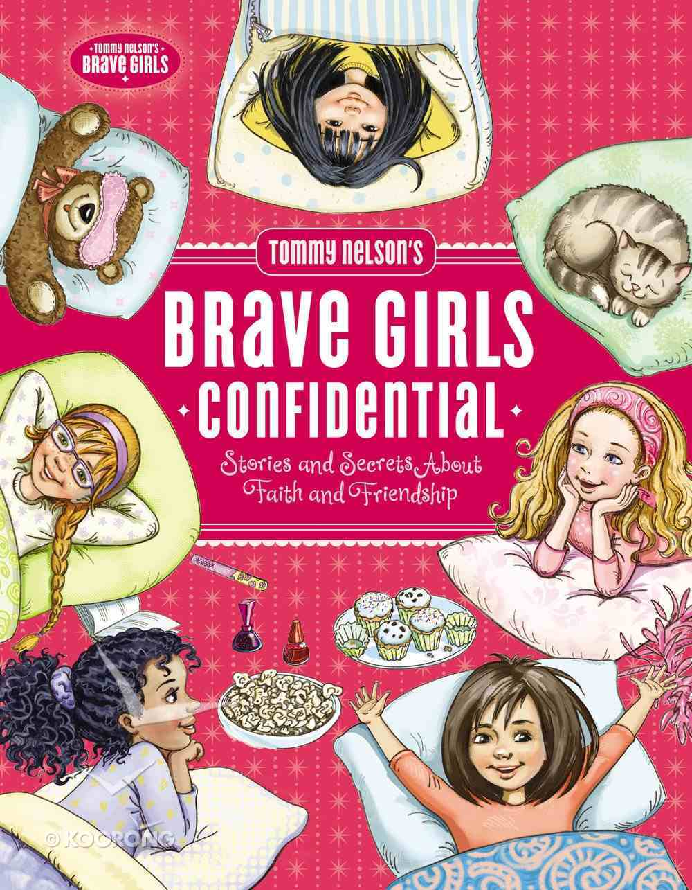 Tommy Nelson's Brave Girls Confidential eBook