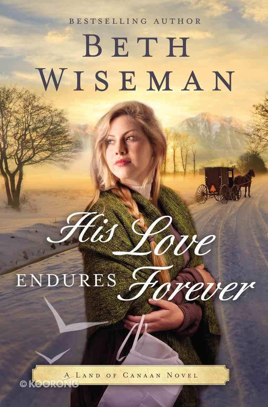 His Love Endures Forever (#03 in Land Of Canaan Series) eBook