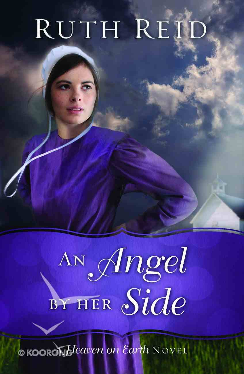 An Angel By Her Side (#03 in Heaven On Earth Series) eBook