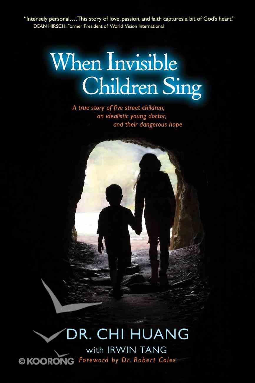 When Invisible Children Sing eBook