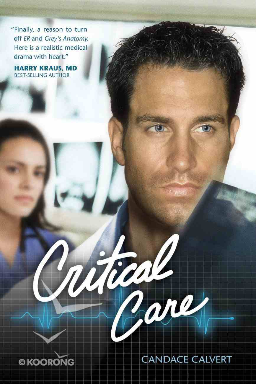 Critical Care (#01 in Mercy Hospital Series) eBook