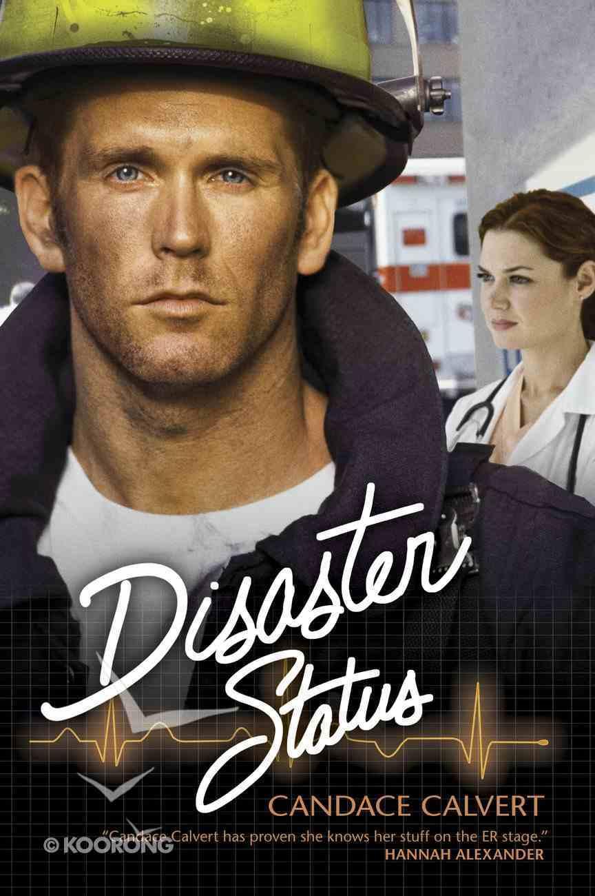 Disaster Status (#02 in Mercy Hospital Series) eBook