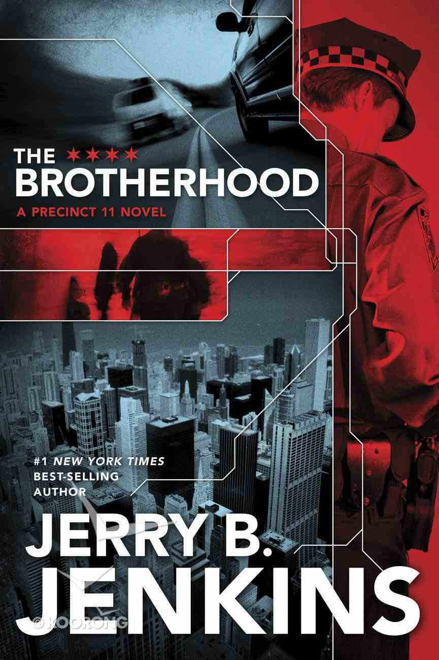The Brotherhood (#01 in Precinct 11 Series) eBook