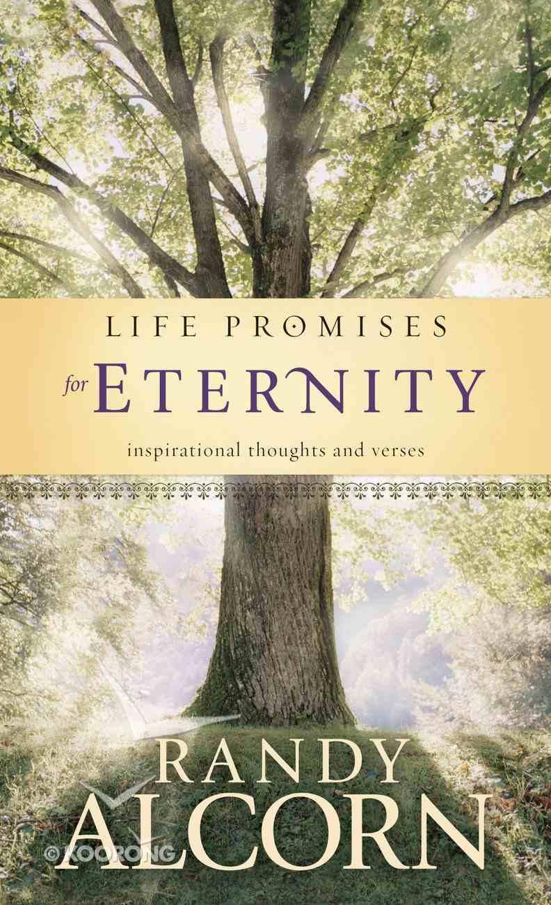 Life Promises For Eternity (NLT) (Life Promises Series) eBook