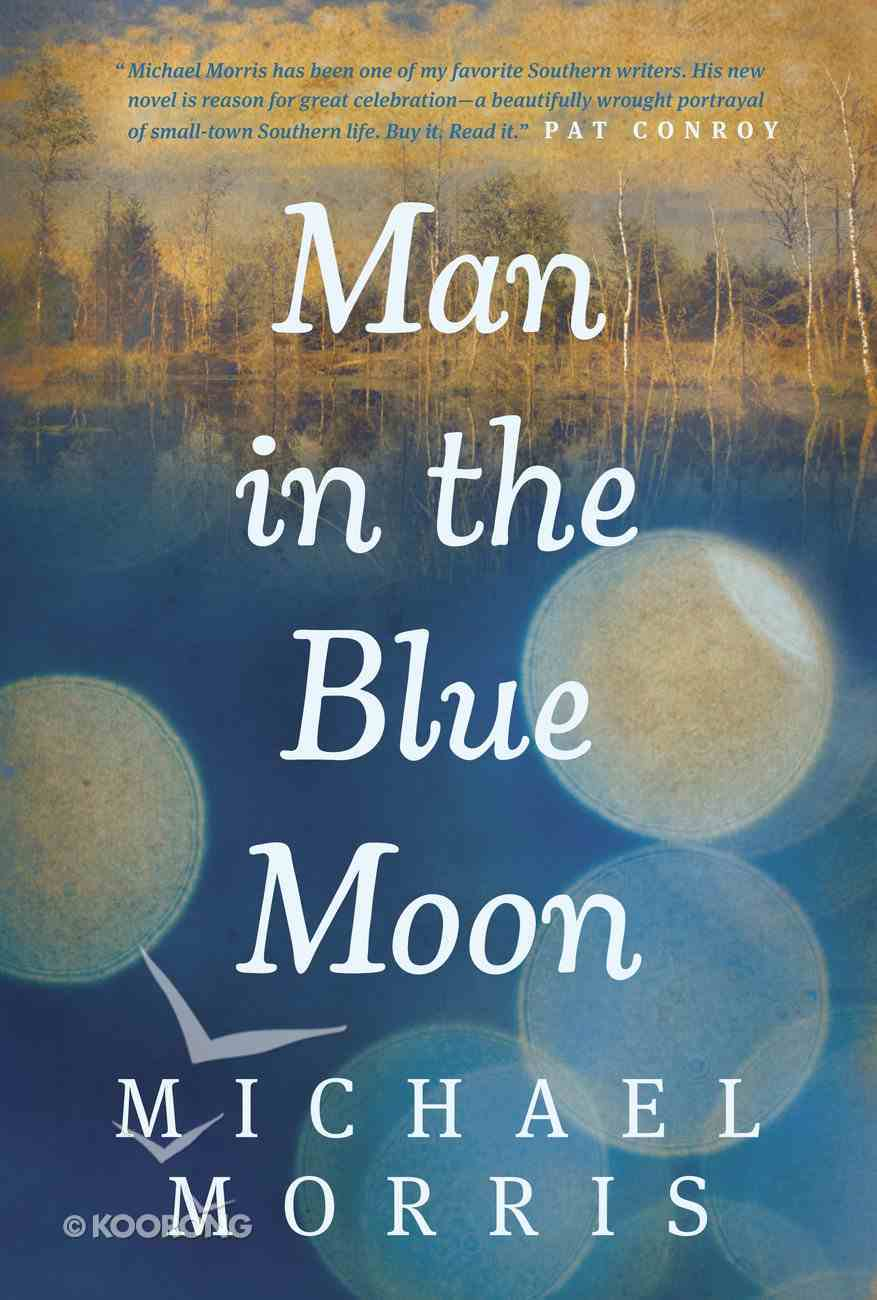 Man in the Blue Moon eBook