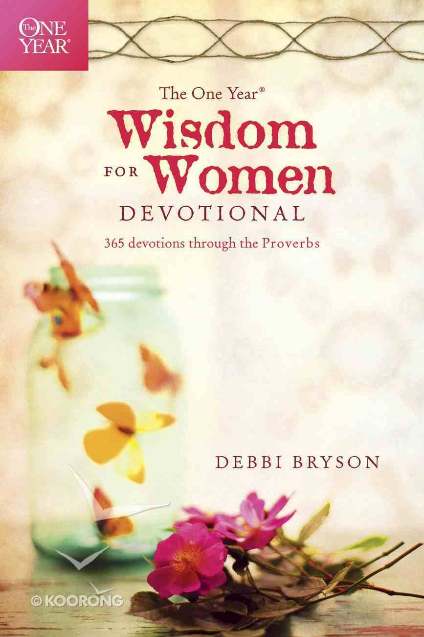The One Year Wisdom For Women Devotional eBook