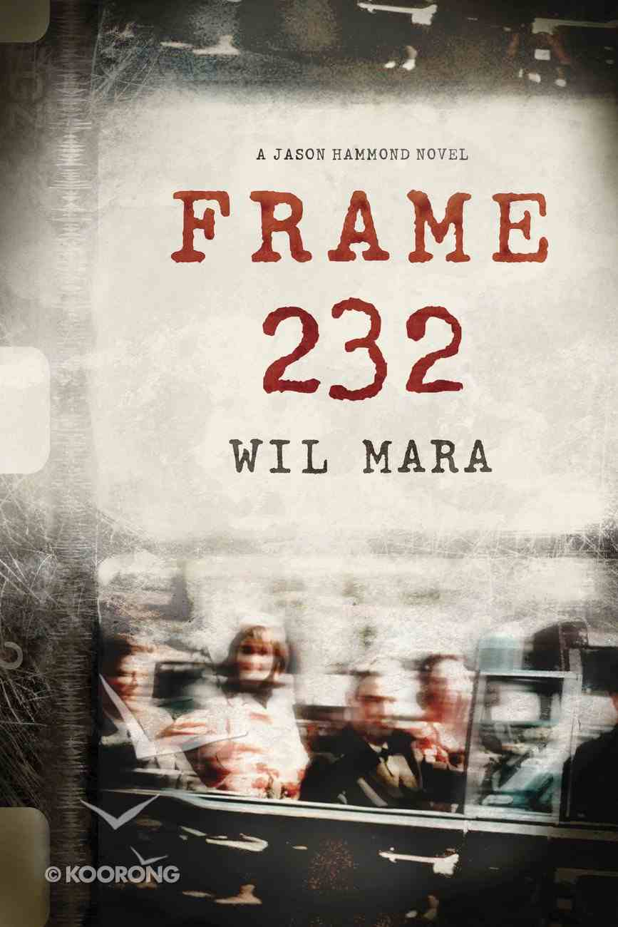 Frame 232 (#01 in A Jason Hammond Novel Series) eBook