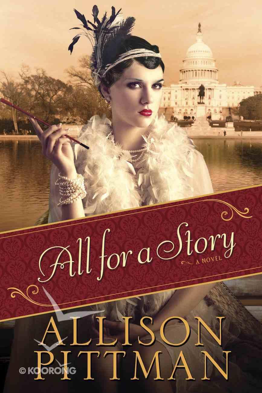 All For a Story (#02 in Roaring Twenties Series) eBook