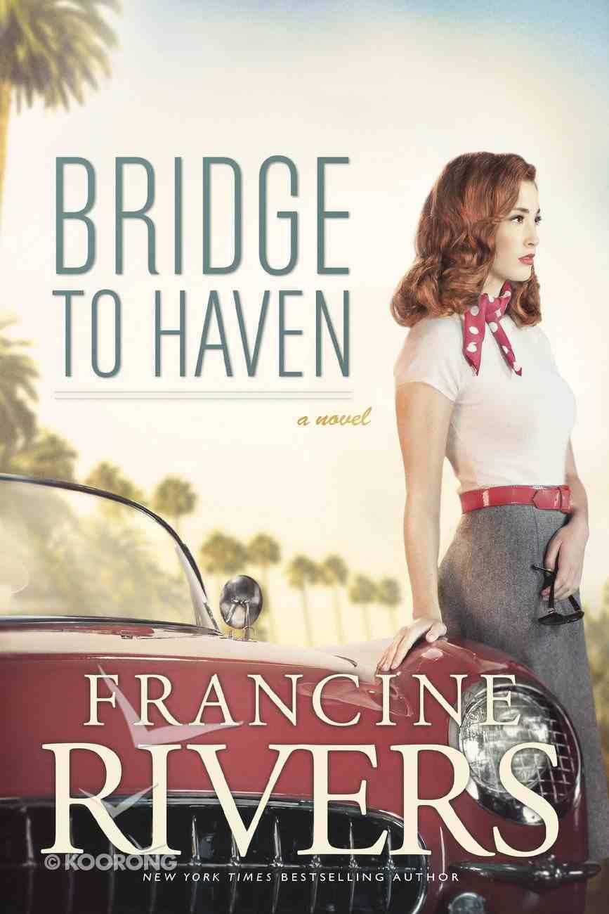 Bridge to Haven eBook