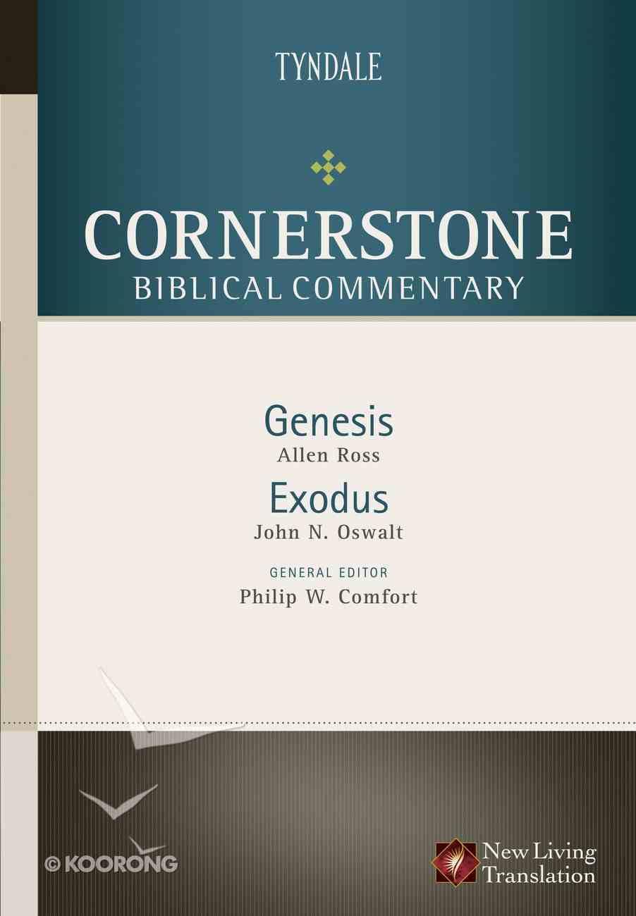 Genesis, Exodus (#01 in Nlt Cornerstone Biblical Commentary Series) eBook
