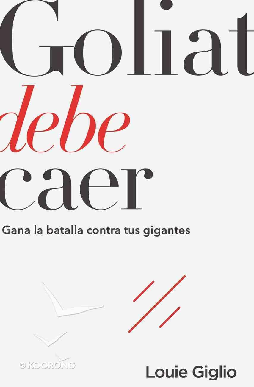 Goliat Debe Caer eBook