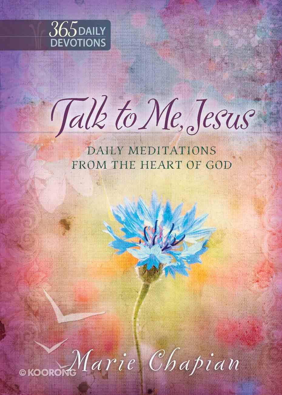 Talk to Me Jesus (365 Daily Devotions Series) eBook