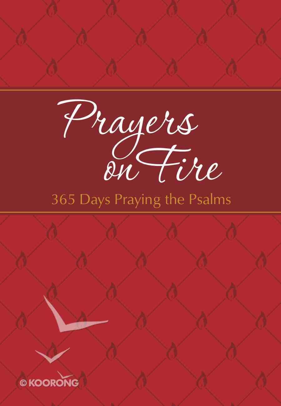 Prayers on Fire: 365 Days Praying the Psalms eBook
