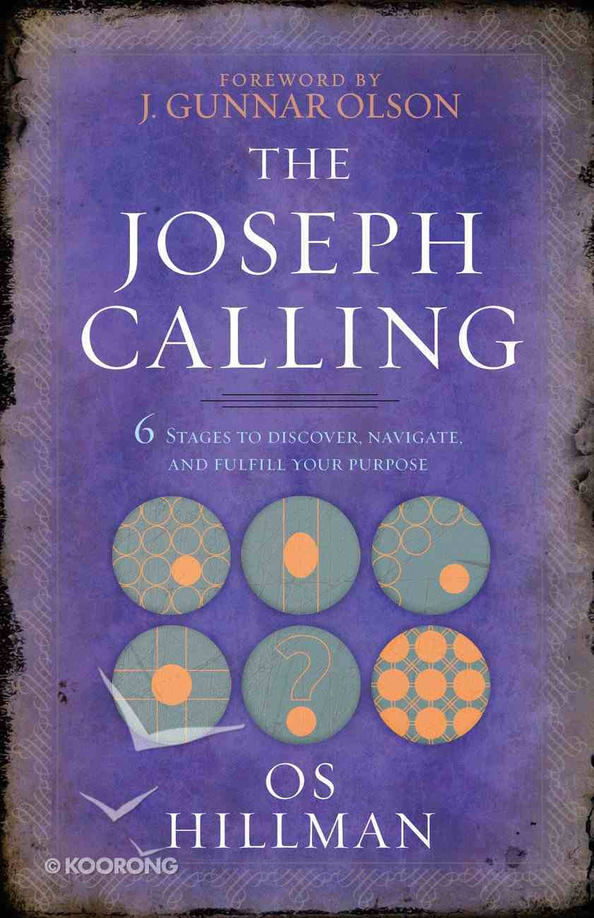 The Joseph Calling: 6 Stages to Understand, Navigate, and Fulfill Your Purpose eBook