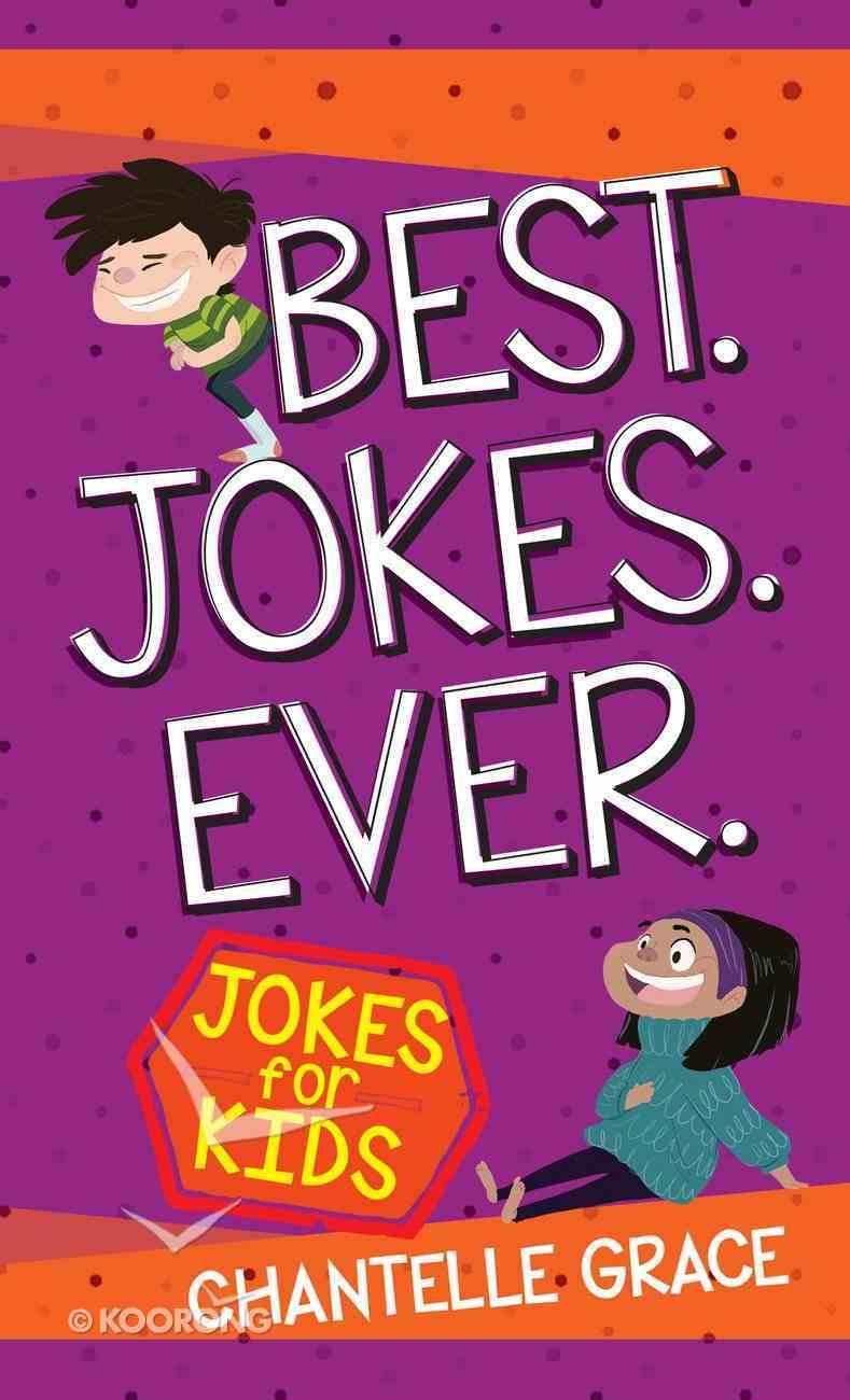 Best Jokes Ever: Jokes For Kids eBook
