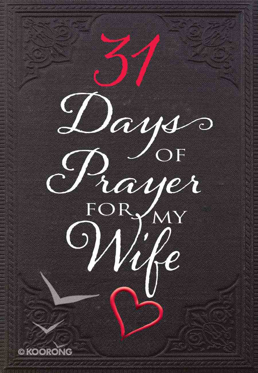 31 Days of Prayer For My Wife eBook