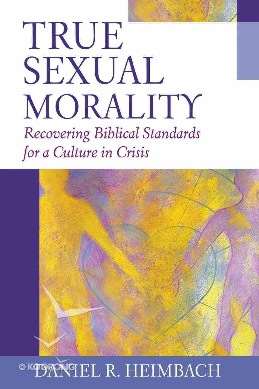 True Sexual Morality eBook
