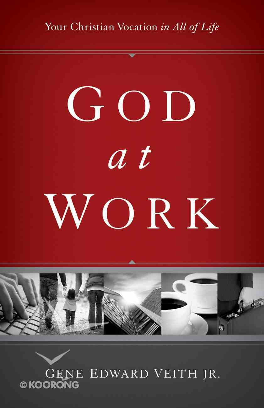 God At Work (Focal Point Series) eBook