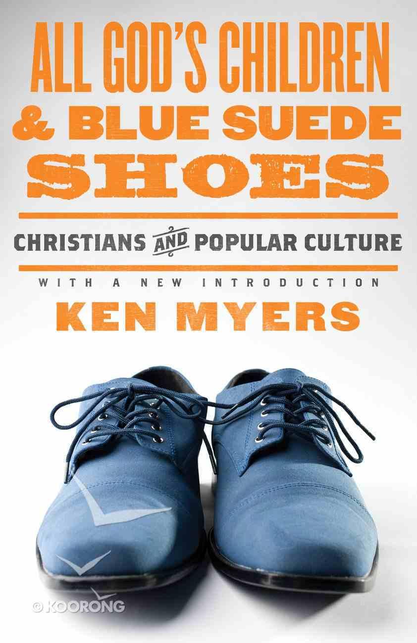 All God's Children & Blue Suede Shoes eBook